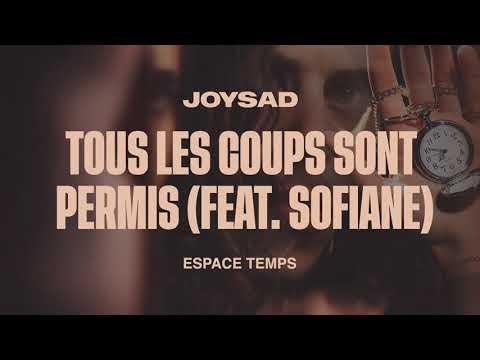joysad - Tous les coups sont permis (feat. Sofiane) (Official Audio)