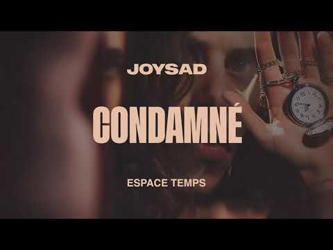 joysad - Condamné (Official Audio)