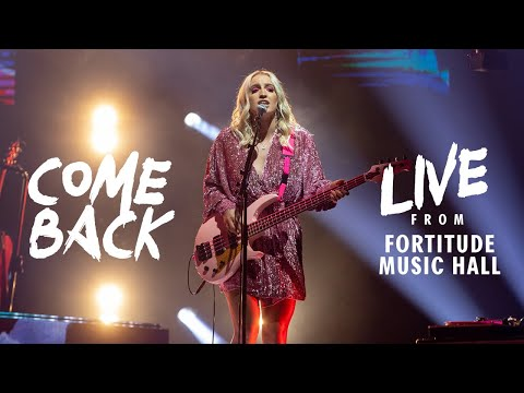Come Back - Live from Fortitude Music Hall
