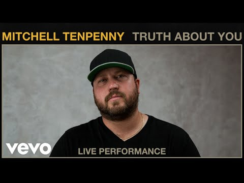 Mitchell Tenpenny - Truth About You (Live Performance) | Vevo