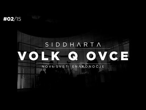 Siddharta - Volk Q Ovce (Novi Svet: Enakonočje - live)