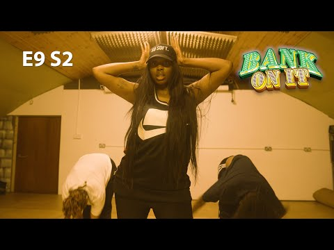 Bank On It - E9 S2 [Go Low Rehearsals]
