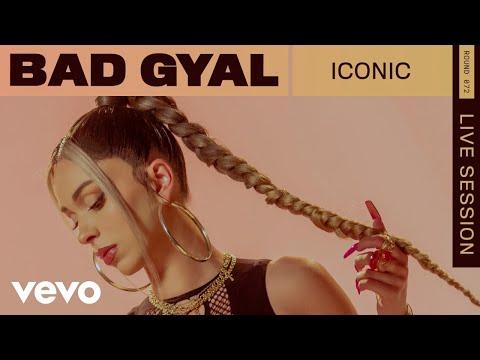 Bad Gyal - Iconic (Live   VEVO Rounds)