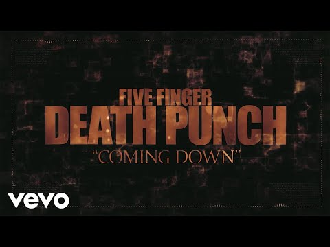 Five Finger Death Punch - Coming Down (Lyric Video)