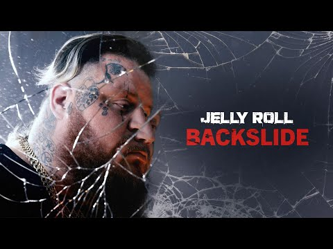 Jelly Roll -  Backslide (Official Audio)