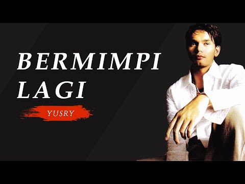 Bermimpi Lagi - Yusry ( Official Audio Clip )