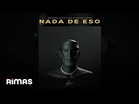 Na de Eso - Arcángel, Nicky Jam, Manuel Turizo