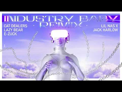 Lil Nas X, Jack Harlow - Industry Baby (Cat Dealers, Lazy Bear, E-Zuck Remix) [FREE DOWNLOAD]