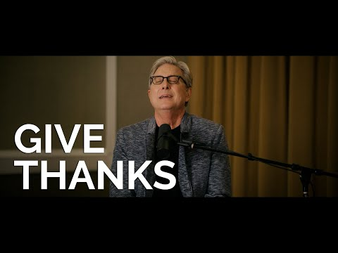 Give Thanks - Don Moen Worship Songs