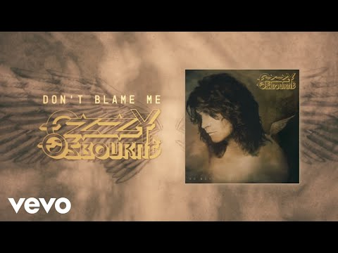 Ozzy Osbourne - Don't Blame Me (Official Audio)