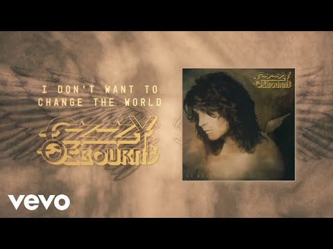 Ozzy Osbourne - I Don't Want to Change the World (Official Audio)