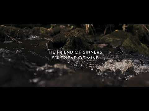 We Are Messengers - Friend Of Sinners (Official Lyric Video)