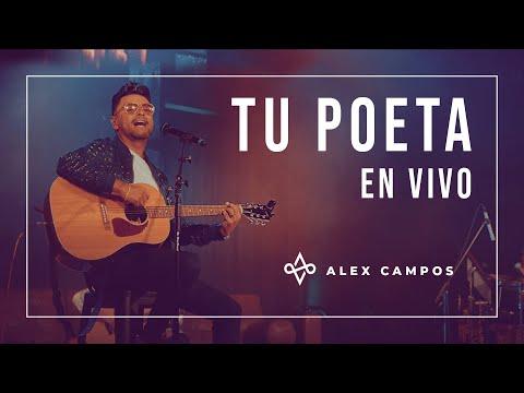 Tu poeta en vivo | Alex Campos