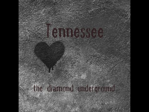 TENNESSEE - Indie Rock - 2021  - Song by:  the diamond underground  -about overcoming mental illness