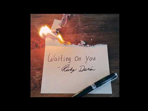 Waiting On You - Ricky Duran