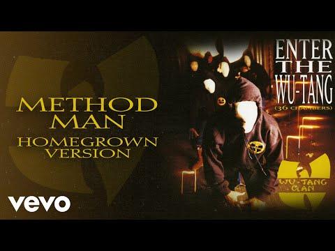 Wu-Tang Clan - Method Man (Home Grown Version - Official Audio)