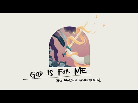 God is For Me (Official Instrumental Audio) - JPCC Worship
