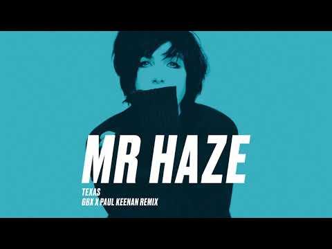 Texas - Mr Haze (GBX & Paul Keenan Remix) (Official Audio)