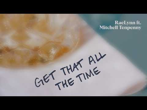 RaeLynn - Get That All The Time (feat. Mitchell Tenpenny) (Lyric Video)