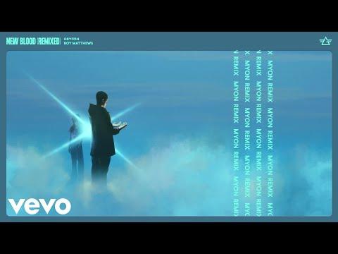 Gryffin - New Blood (Myon Summer Of Love Mix/Audio) ft. Boy Matthews