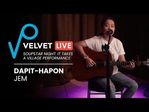 Velvet Live   JEM - Dapit-Hapon [It Takes A Village: Soupstar Night Performance]