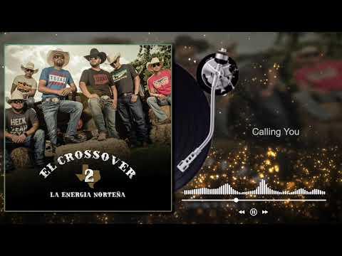 La Energía Norteña - Calling You - El Crossover 2 (Audio)