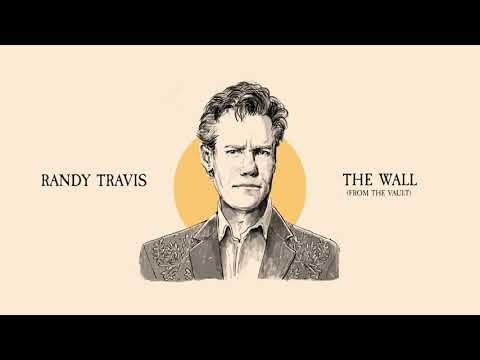 Randy Travis - The Wall (From The Vault)