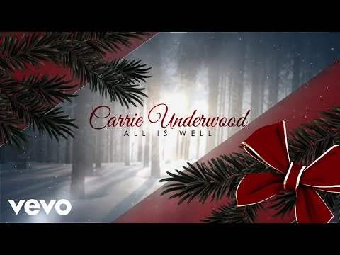 Carrie Underwood - All Is Well (Official Audio Video)