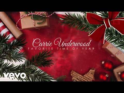 Carrie Underwood - Favorite Time Of Year (Official Audio Video)
