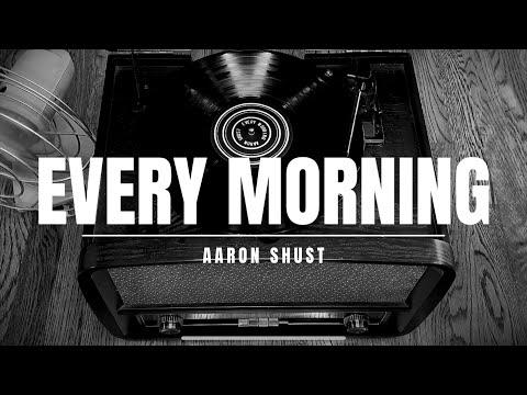 Every Morning (Lyric Video)