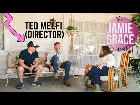 You Don't Need Money to Do Great Things (A Conversation with Ted Melfi)