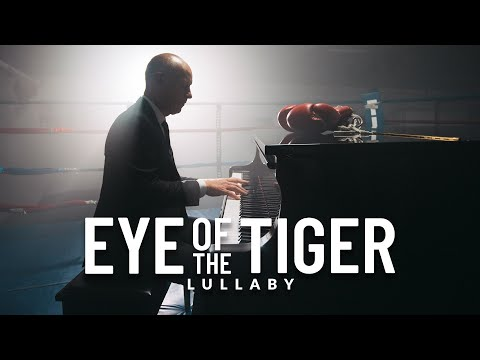 Eye of the Tiger - Survivor (Lullaby Version) The Piano Guys