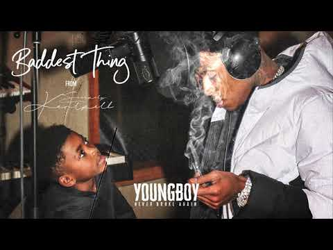 YoungBoy Never Broke Again - Baddest Thing [Official Audio]