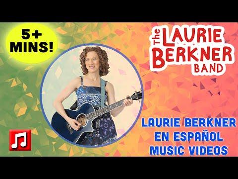5+ Min: Laurie Berkner en Español Music Videos   Best Kids Music