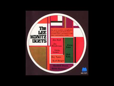 Lee Konitz - The Lee Konitz Duets  ( Full Album )