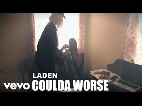 Laden - Could A Worse (Official Music Video)