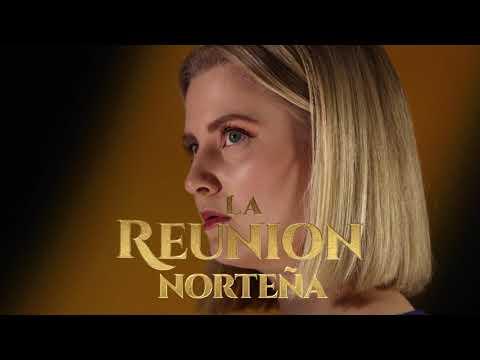 La Reunión Norteña - Necesito Verte (Lyric Video)