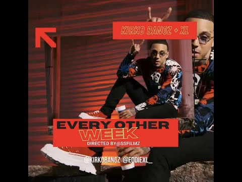 Kirko Bangz & Xl - Every Other Week (Official Video) Shot By SsFilmz