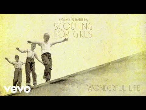 Scouting For Girls - Wonderful Life (Official Audio)