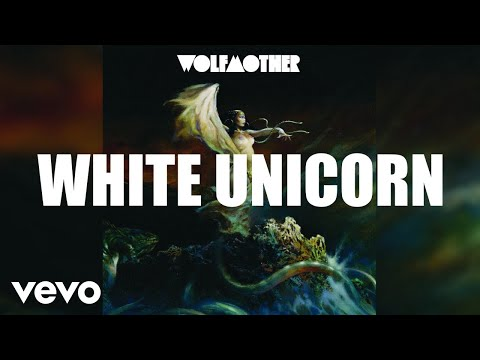 Wolfmother - White Unicorn (Official Audio)