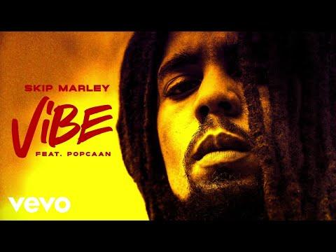 Skip Marley - Vibe ft. Popcaan