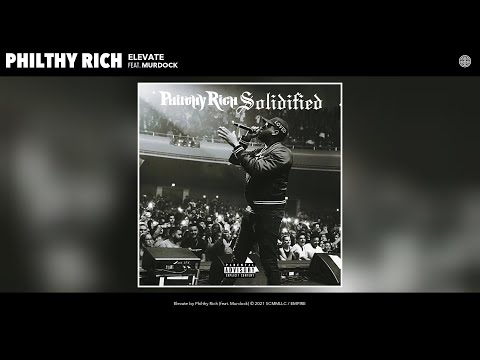 Philthy Rich - Elevate (Official Audio) (feat. Murdock)