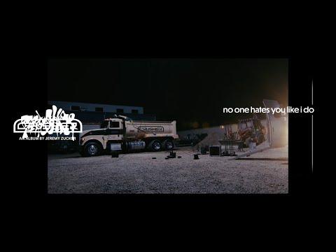Jeremy Zucker - No one hates you (like i do) (Official Lyric Video)