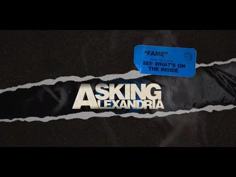 Asking Alexandria - Fame (Official Visualizer)