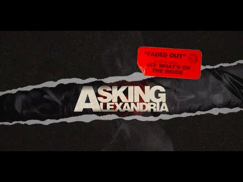Asking Alexandria - Faded Out (Official Visualizer)