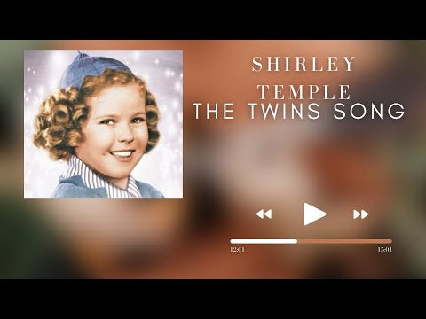 Shirley Temple The Twins Song From Just Around The Corner