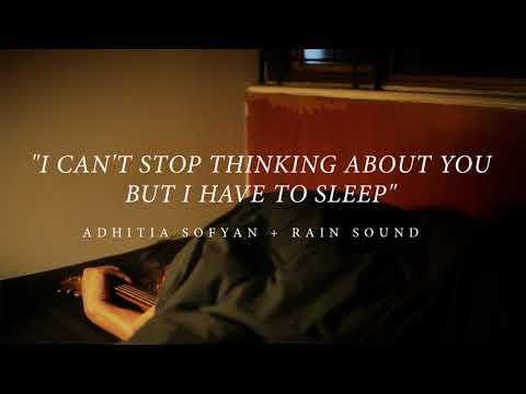 Adhitia Sofyan + Rain Sound to help you sleep or relax.
