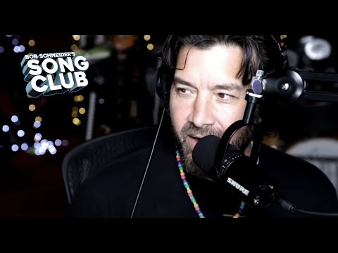 Bob Schneider -Song Club 55 HOW TO WRITE THE BEST SONGS YOURSELF!!!