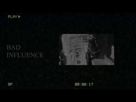 Y-Bash - BAD INFLUENCE (Official Visualizer)