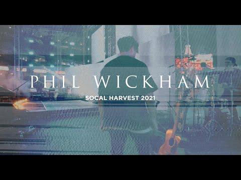 Phil Wickham // Socal Harvest 2021